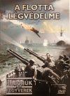 Flotta légvédelme, A (Háborúk és fegyverek sorozat 41.) (1DVD) (digipack)
