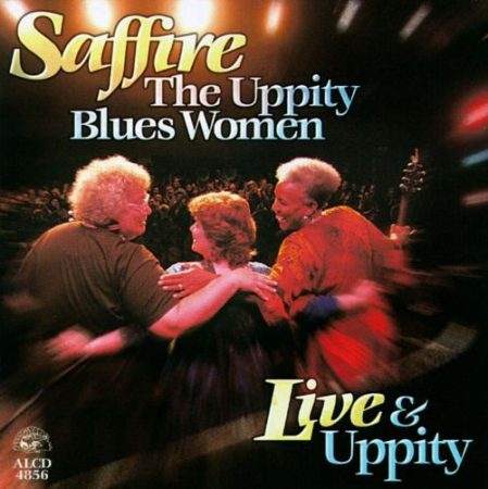 Saffire - The Uppity Blues Women: Live & Uppity (1CD) (Made In U.S.A.)