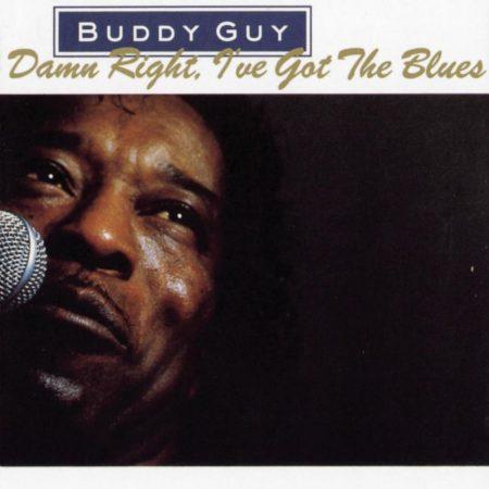 Guy, Buddy: Damn Right, I've Got The Blues (1CD)