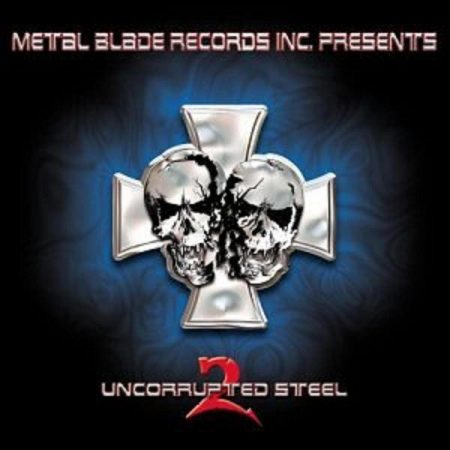 Metal Blade Records Inc. Presents - Uncorrupted Steel 2. (2003) (1CD) (Metal Blade Records) (Made In U.S.A.)