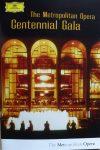 Metropolitan Opera, The: Centennial Gala (2DVD) (1983) (fóliás)
