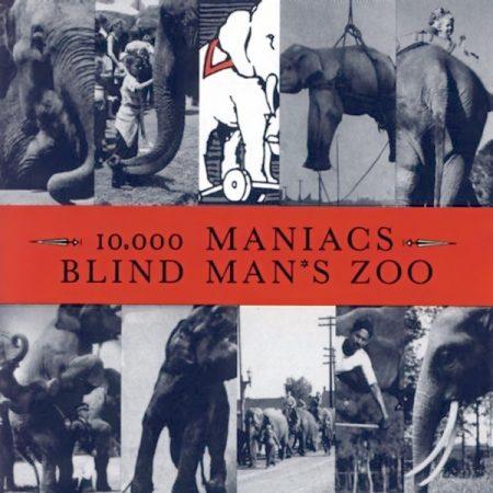 10.000 Maniacs: Blind Man's Zoo (1CD)