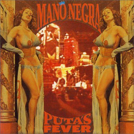 Mano Negra: Puta's Fever (1CD)