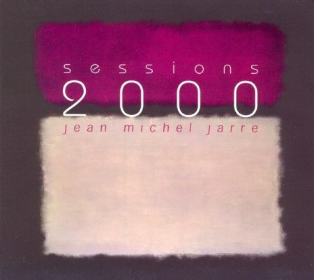 Jarre, Jean-Michel: Sessions 2000 (1CD) (digipack)