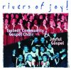 Tostedt Community Gospel Choir & Joyful Gospel: Rivers Of Joy! (1CD)