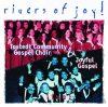 Tostedt Community Gospel Choir & Joyful Gospel: Rivers Of Joy! (1CD)