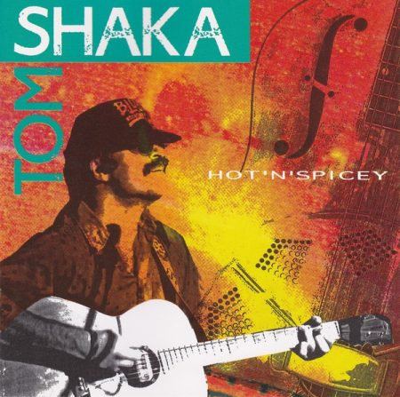 Shaka, Tom: Hot 'N' Spicey (1CD)