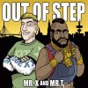 Out Of Step: Mr. X And Mr. T (1CD) (digipack)