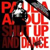 Abdul, Paula: Shut Up And Dance (The Dance Mixes) (1CD) (Exclusive UK Version)