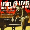 Lewis, Jerry Lee: Great Balls Of Fire - 16 Original Recordings (1999) (1CD) (Prism Leisure)