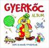 Gyerkőc Album - Dalok És Mesék Óvodásoknak (1CD)