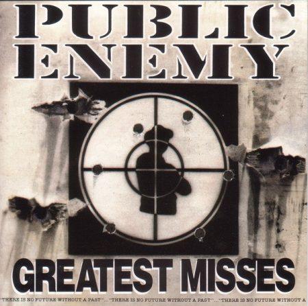 Public Enemy: Greatest Misses (1992) (1CD) (Def Jam Recordings / Columbia / Sony Music Entertainment)