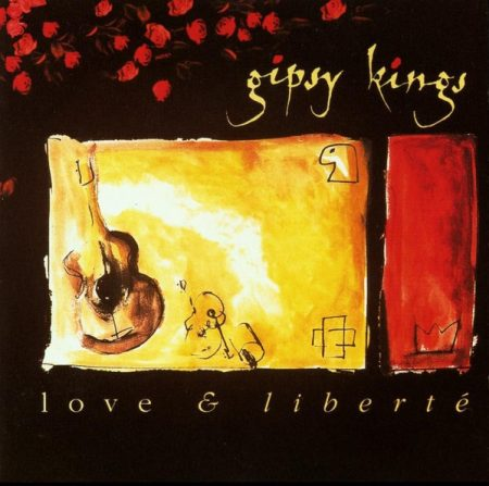 Gipsy Kings: Love & Liberté (1CD)