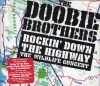Doobie Brothers, The: Rockin' Down The Highway - The Wildlife Concert (1996) (2CD) (Sony Music Entertainment)