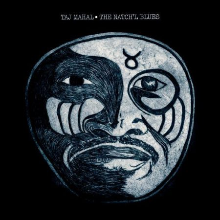 Taj Mahal: The Natch'l Blues (1CD) (2000 - Remastered)