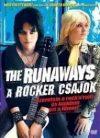 Rocker csajok, A - The Runaways (1DVD) ( Kristen Stewart, Dakota Fanning) (2010)