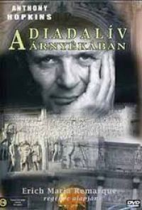 Diadalív árnyékában, A (1985) (1DVD) (Anthony Hopkins - Erich Maria Remarque)