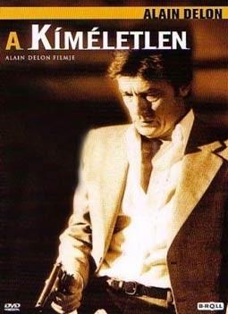 Kíméletlen, A (1983 - Le Battant) (1DVD) (Alain Delon)