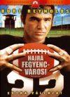 Hajrá Fegyencváros! (1DVD) (2005) (Burt Reynolds) (feliratos)