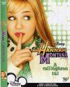 Hannah Montana - A csillogáson túl (1DVD) (Hannah Montana - Livin the Rock Star Life, 2006) (feliratos)