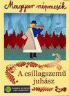 Magyar népmesék 4. - A csillagszemű juhász (1DVD) (Mokép kiadás)