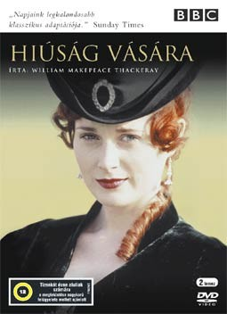 Hiúság vására (1998) (2DVD) (Natasha Little) (BBC)