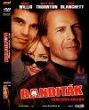 Banditák (1DVD) (Bandits, 2001) (BruceWillis,BillyBob Thornton,CateBlanchett)