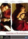 Amerikai rapszódia (1DVD) (2001) (Gárdos Éva rendezése) (Scarlett Johansson) (karcos példány)