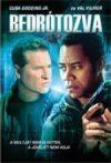 Bedrótozva (1DVD) (2009) ( Cuba Gooding JR., Val Kilmer) (kissé karcos példány)