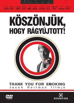 Köszönjük, hogy rágyújtott! (2005 - Thank You For Smoking) (1DVD) (Aaron Eckhart)
