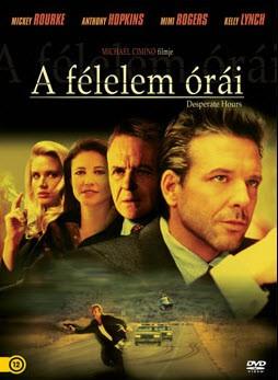 Félelem órái, A (1990 - Desperate Hours) (1DVD) (Mickey Rourke - Anthony Hopkins)