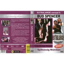 Gyilkosság Miamiban - Extralarge sorozat 5. (1DVD) ( Bud Spencer) (1992)