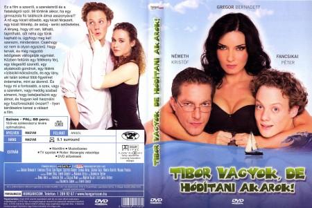 Tibor vagyok, de hódítani akarok! (1DVD) (angol felirat)