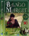 Bangó Margit: Sej, haj cigányélet (1DVD) (2007)