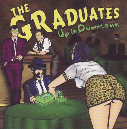 Graduates, The: Up In Downtown (1CD)