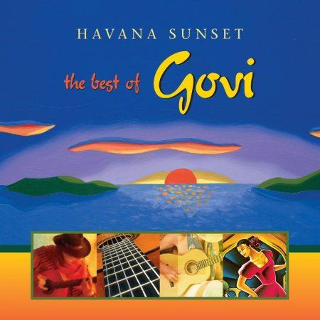 Govi: Havana Sunset - The Best Of (2005) (1CD) (Higher Octave Music / Virgin Music) (Made In U.S.A.)