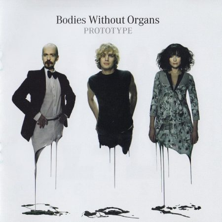 Bodies Without Organs: Prototype (1CD)