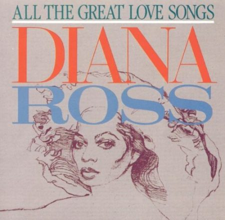 Ross, Diana: All The Great Love Songs (1984) (1CD) (Motown Records / PolyGram)