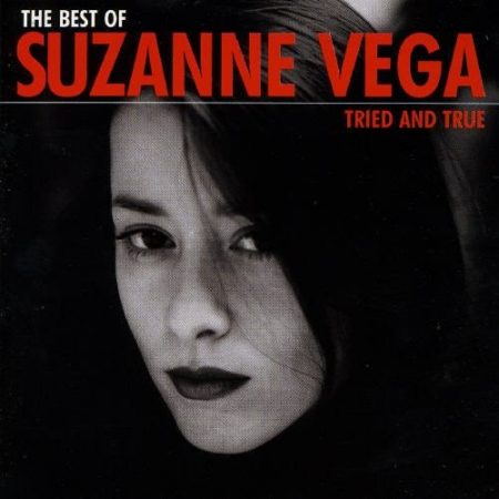 Vega, Suzanne: Tried And True - The Best Of (1998) (1CD) (A&M Records / PolyGram)