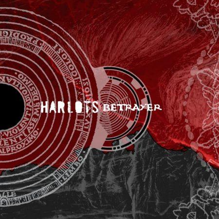 Harlots: Betrayer (1CD) (Made In U.S.A.)