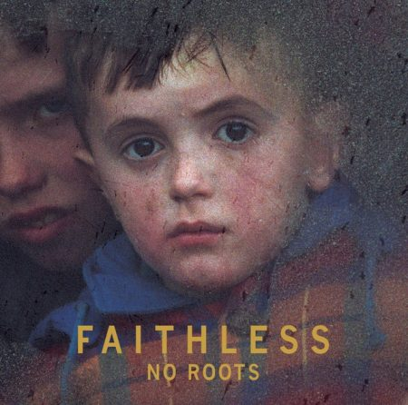 Faithless: No Roots (1CD)