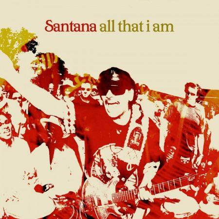 Santana: All That I Am (1CD)
