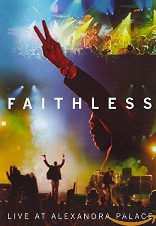 Faithless: Live at Alexandra Palace (1DVD) (2005)