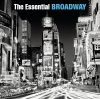 Broadway - The Essential (2007) (2CD) (Sony & BMG)