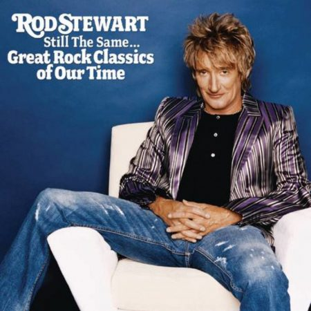 Stewart, Rod: Still The Same...Great Rock Classics Of Our Time (1CD)