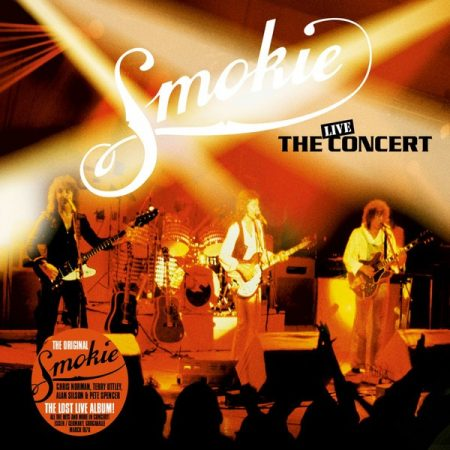 Smokie: The Concert - Live - Essen / Germany - March, 10th, 1978 (1CD) (digipack) (2016 - Remastered)
